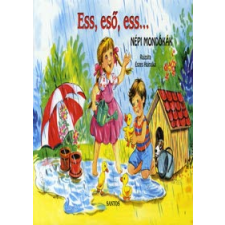 Eszes Hajnalka ESS, ESŐ, ESS... - NÉPI MONDÓKÁK (LEPORELLÓ) gyermek- és ifjúsági könyv