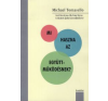 Michael Tomasello Mi haszna az együttműködésnek? társadalom- és humántudomány