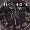 Beryl Dhanjal JELEK ÉS JELKÉPEK - MÚLT ÉS JELEN