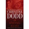 Christina Dodd A SÖTÉTSÉG ILLATA - ANGYALI CSÁBÍTÁS, DÉMONI SZENVEDÉLY