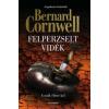 Bernard Cornwell FELPERZSELT VIDÉK - A MÚLT ÉLETRE KEL