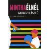 Garaczi László MINTHA ÉLNÉL – EGY LEMUR VALLOMÁSAI 1.