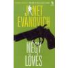 Janet Evanovich NÉGY LÖVÉS