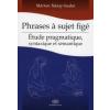 Náray-Szabó Márton Phrases a sujet figé