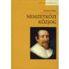 Kovács Péter NEMZETKÖZI KÖZJOG - MÁSODIK, ÁTDOLGOZOTT, BŐVÍTETT KIADÁS