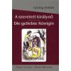 Ujváry Zoltán A szeretett királynő / Die geliebte Königin