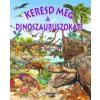 Keresd meg a dinoszauruszokat!