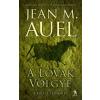 Jean M. Auel A LOVAK VÖLGYE - A FÖLD GYERMEKEI 2.
