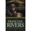 Francine Rivers A HARCOS: KÁLÉB - A BÁTORSÁG FIAI