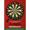 David Norton, Steve Brown, Patrick McLoughlin A DARTS KÉZIKÖNYVE