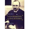Ormos Mária A KATEDRÁTÓL A HALÁLSORIG - ÁGOSTON PÉTER 1874-1925