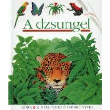 René Mettler A DZSUNGEL - KIS FELFEDEZŐ ZSEBKÖNYVEK gyermek- és ifjúsági könyv