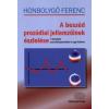 Honbolygó Ferenc A beszéd prozódiai jellemzőinek észlelése
