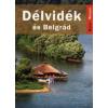 Farkas Zoltán DÉLVIDÉK ÉS BELGRÁD - KELET-NYUGAT