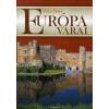 Vida Péter Európa várai