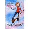Vivian French KATIE HERCEGNŐ ÉS A TÁNCOLÓ SEPRŰ - A TIARA KLUB 8.