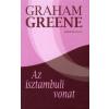 Graham Greene AZ ISZTAMBULI VONAT