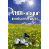 Hosszú Gábor, Keresztes Péter VHDL-alapú rendszertervezés