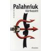 Chuck Palahniuk KÁRHOZOTT