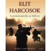 Nigel Cawthorne ELIT HARCOSOK - A SPÁRTAIAKTÓL AZ SAS-IG