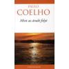 Paulo Coelho MINT AZ ÁRADÓ FOLYÓ
