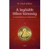 H. Paul Jeffers A LEGŐSIBB TITKOS TÁRSASÁG