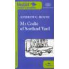 Andrew C. Rouse MR CODIE OF SCOTLAND YARD