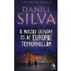 Daniel Silva A MOSZAD ÜGYNÖKE ÉS AZ EURÓPAI TERRORHULLÁM