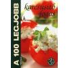 Csengőkert Könyvkiadó A 100 legjobb karcsúsító fogás - Mindennapi és különleges receptek mindenkinek