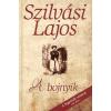 Alinea Kiadó A bojnyik - A Jegenyék sorozat első része