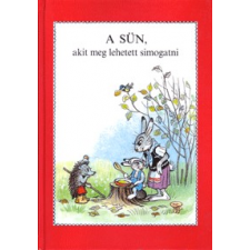 Móra Könyvkiadó A SÜN, AKIT MEG LEHETETT SIMOGATNI (12. KIADÁS) gyermek- és ifjúsági könyv