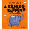 Móra Könyvkiadó A részeg elefánt - Gyerekversek