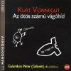 Mojzer Kiadó; Kossuth Kiadó Az ötös számú vágóhíd - Hangoskönyv (MP3) - Galambos Péter (Galamb) előadásában