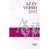 Magyar Napló Kiadó Az év versei 2012 - Antológia