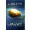 Müller Péter VARÁZSKŐ - AKÁRMI TÖRTÉNIK: A KŐ MEGMENT TÉGED...
