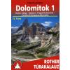 Hauleitner, Franz ;Major Judit DOLOMITOK 1. - ROTHER TÚRAKALAUZ