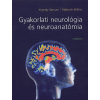 Komoly Sámuel Gyakorlati neurológia és neuroanatómia