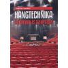 Baranya Tamás HANGTECHNIKA STÚDIÓBAN ÉS SZÍNPADON