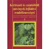 Terbe István Kertészeti és szántóföldi növények fejlődési rendellenességei