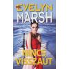 Evelyn Marsh NINCS VISSZAÚT