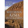 Stein Aurél Romvárosok Ázsia sivatagjaiban