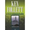 Ken Follett A TŰ A SZÉNAKAZALBAN