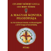 Cey-bert Róbert Gyula A MAGYAR KONYHA FILOZÓFIÁJA
