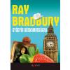 Ray Bradbury GYÓGYÍR BÚSKOMORSÁGRA