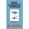 Kurt Vonnegut Éj anyánk