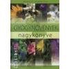 Németh Imréné Éva A gyógynövények nagykönyve