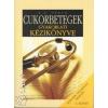 G. E. Urbán Cukorbetegek gyakorlati kézikönyve - I. kötet