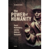 Szita Szabolcs THE POWER OF HUMANITY - RAOUL WALLENBERG AND HIS AIDES IN BUDAPEST