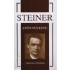 Rudolf Steiner A FÉNY SZÜLETÉSE - A KARÁCSONY SZIMBÓLUMAI