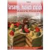 - Farsangi, húsvéti ételek